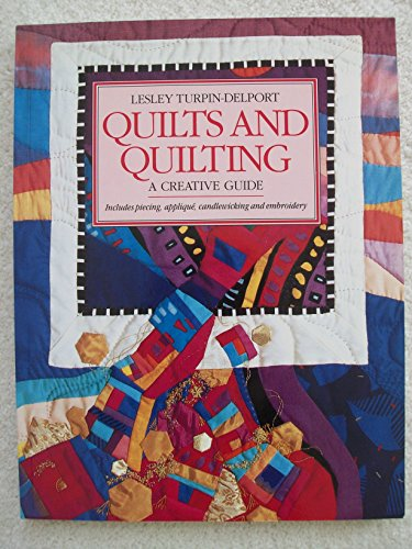 9781853682001: Quilts and Quilting: A Creative Guide