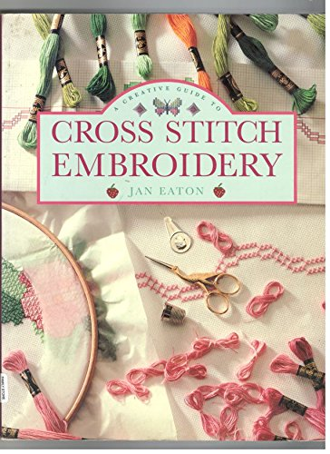 9781853682513: A Creative Guide to Cross Stitch Embroidery