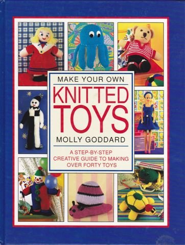 9781853682551: Make Your Own Knitted Toys