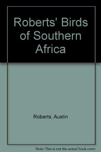 9781853682766: Roberts' Birds of Southern Africa