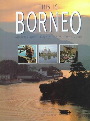 This Is Borneo: Payne, Junaidi, Langub, Jayl