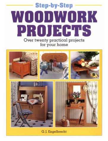 9781853683411: Step-By-Step Woodwork Projects: Over Twenty Practical Projects For Your Home
