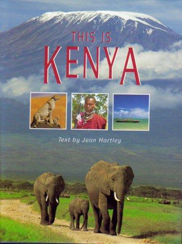 This is Kenya: Jean Hartley,etc., Daryl