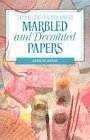 9781853683893: Making Your Own Marbled and Decorated Papers (Making your own series)