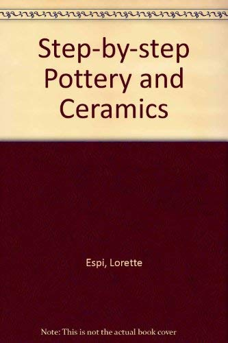 9781853683923: Step-by-step Pottery and Ceramics