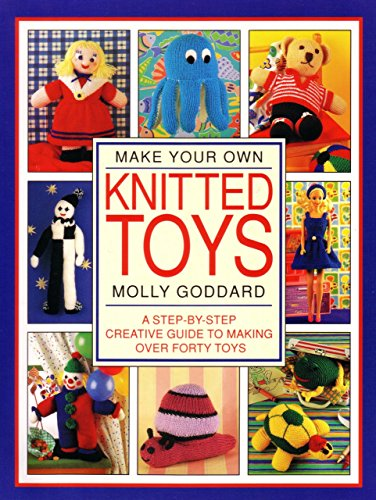 9781853684746: Make Your Own Knitted Toys (Step-by-step creative guide)