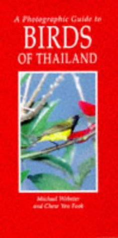 9781853685941: A Photographic Guide to Birds of Thailand