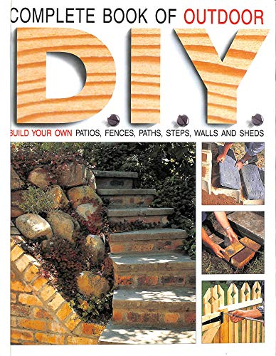 The Complete Book of Outdoor DIY: Penny Swift