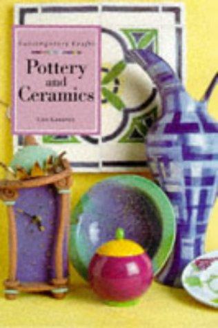 9781853687655: Pottery and Ceramics (Contemporary Crafts)