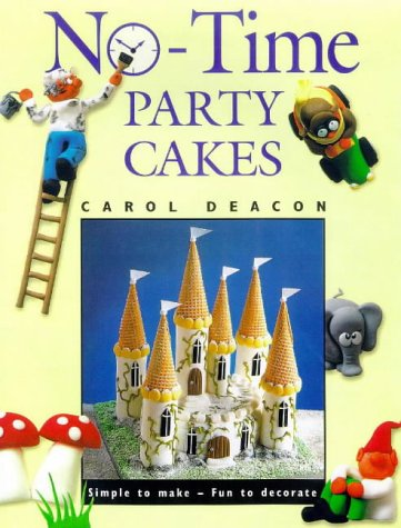 9781853687976: No-time Party Cakes