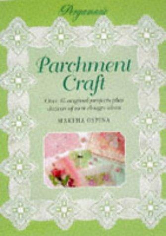 Pergamano Parchment Craft : Over 15 Original Projects Plus Dozens of New Design Ideas: Martha ...