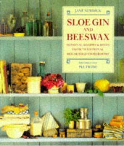 9781853689734: Sloe Gin and Beeswax