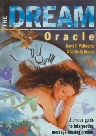 9781853689765: The Dream Oracle: A Unique Guide to Interpreting Message-Bearing Dreams