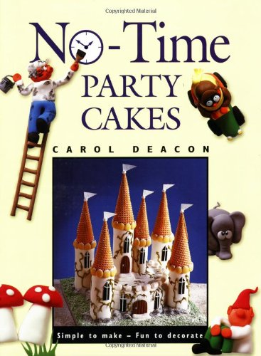 9781853689857: No-time Party Cakes