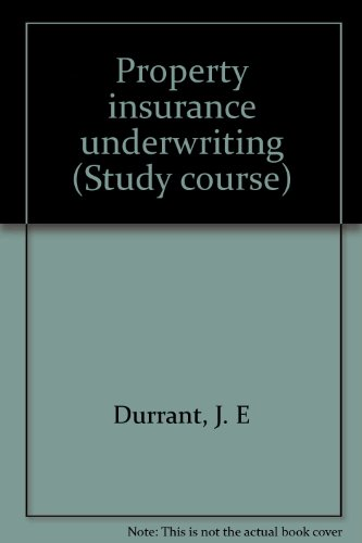 9781853690327: Property insurance underwriting (Study course)