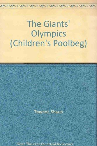 The Giants' Olympics (Children's Poolbeg): Traynor, Shaun