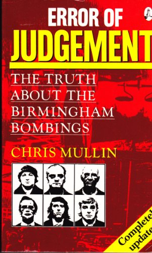 9781853710902: Error of Judgment: The Truth About the Birmingham Bombings