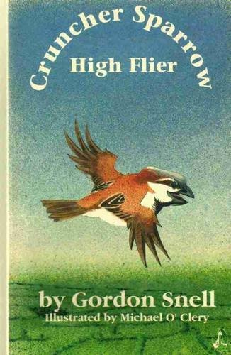Cruncher Sparrow, high flier: Snell, Gordon