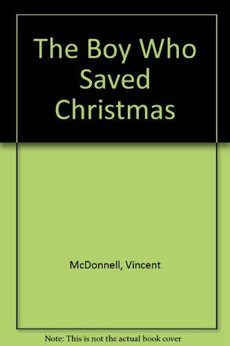 9781853712029: The boy who saved Christmas