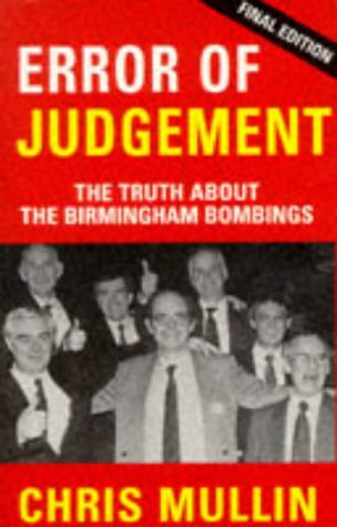 9781853713651: Error of Judgement: Truth About the Birmingham Bombings