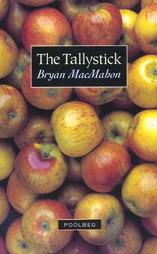 The Tallystick & Other Stories (185371447X) by Bryan MacMahon