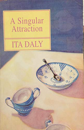 A Singular Attraction (1853714550) by Ita Daly