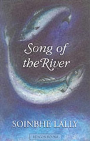 9781853714573: The Song of the River