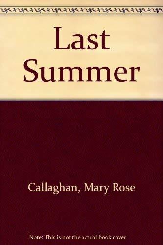 The Last Summer: Callaghan, Mary Rose