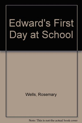9781853716416: Edward's First Day at School