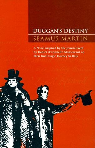 Duggan's Destiny: Martin, Seamus