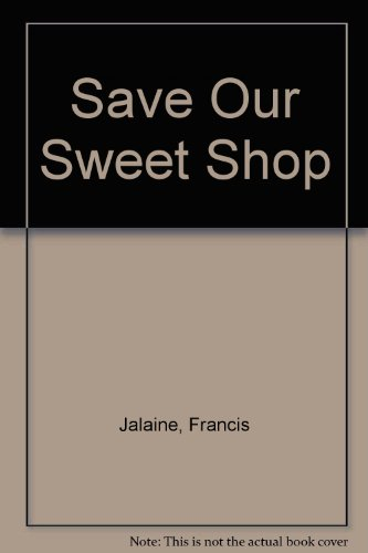 Save Our Sweet Shop (Poolbeg wren): Lorraine Francis