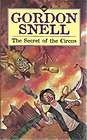 SECRET OF THE CIRCUS: Snell, Gordon