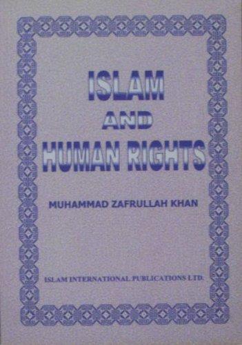 Islam and Human Rights: Muhammad Zafrulla Khan