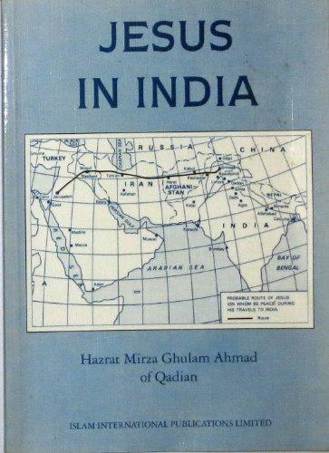 JESUS IN INDIA: Hazrat Mirza Ghulam