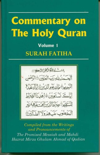 9781853727832: Commentary on the Holy Quran, Volume 1: Surah Fatiha