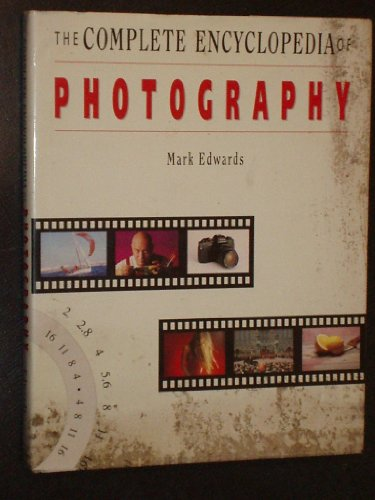 9781853750038: The Complete Encyclopedia of Photography