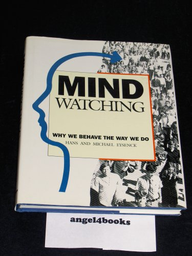 9781853750458: Mindwatching : Why We Behave the Way We Do