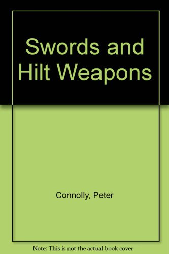 9781853750687: Swords and Hilt Weapons