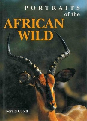 9781853751066: Portraits of the African Wild