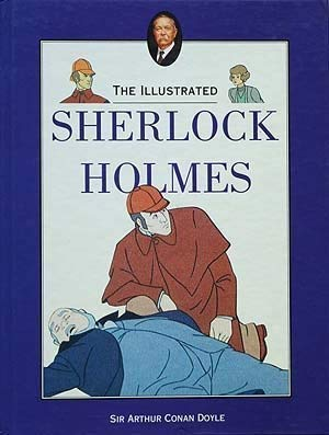 9781853751318: The Illustrated Sherlocks Holmes.