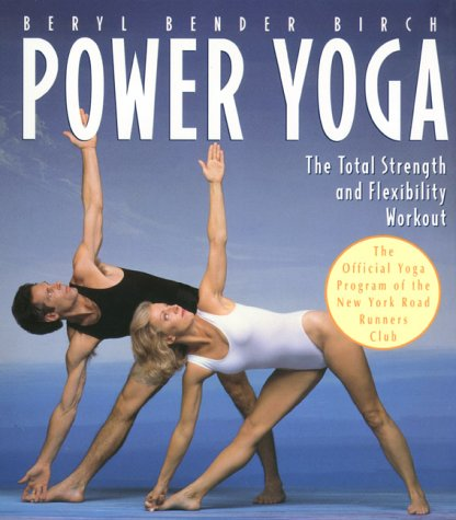 9781853751905: Power Yoga: The Total Strength and Flexibility Workout