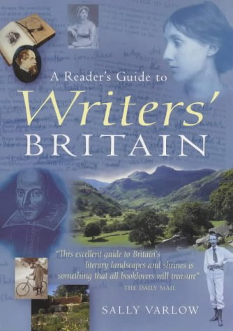 9781853752018: A Reader's Guide to Writers Britain: An Enchanting Tour of Literary Landscapes and Shrines