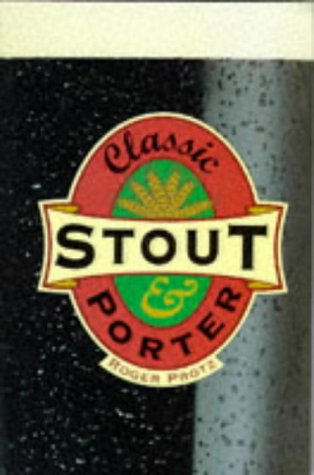 9781853752209: Classic Stout and Porter (Classic drinks series)
