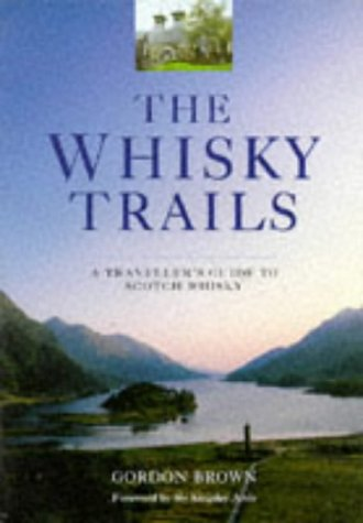 9781853752278: The Whiskey Trails: A Traveller's Guide to Scotch Whisky