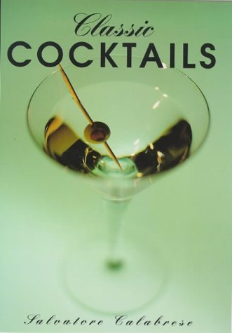 9781853752407: Classic Cocktails (Classic drinks series)