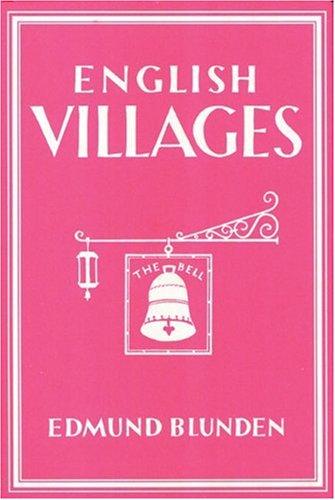 English Villages (Writer's Britain S.): Blunden, Edmund