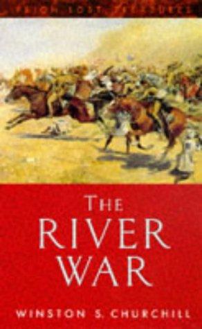 The River War (Lost Treasures): Churchill, Sir Winston