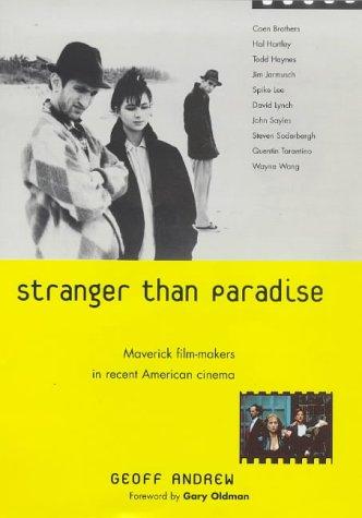 9781853752742: Stranger Than Paradise: Maverick Film-makers in Recent American Cinema
