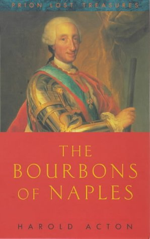 9781853752919: The Bourbons of Naples (Prion Lost Treasures)