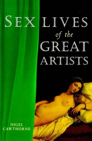 9781853752957: Sex Lives of the Great Artists